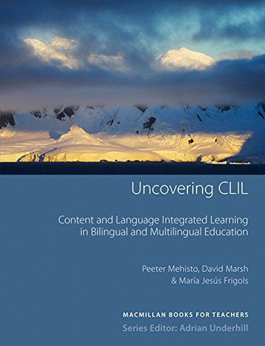 9780230027190: Uncovering CLIL: Content and Language Integrated Learning in Bilingual and Multilingual Education (MacMillan Books for Teachers)