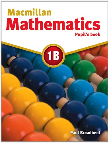 9780230028159: Macmillan Mathematics 1B: Pupil's Book