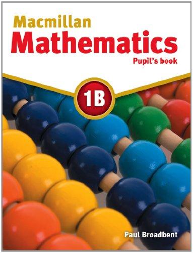 9780230028159: Macmillan Mathematics 1B: Pupil's Book