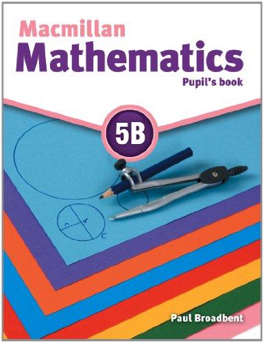 9780230028319: Macmillan Mathematics 5 Pupil's Book B
