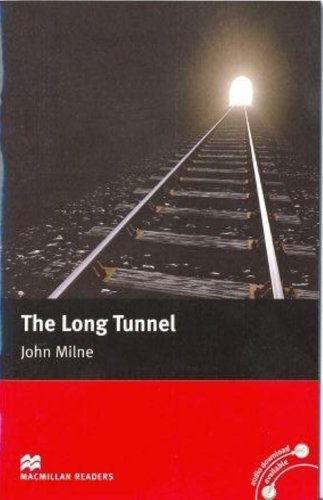9780230030350: The Long Tunnel: Beginner (Macmillan Readers)