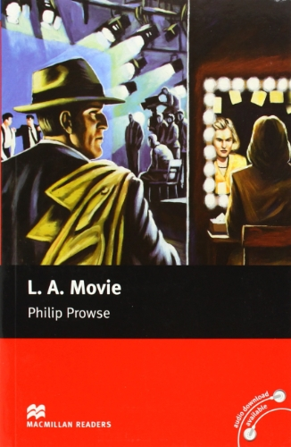 L.a. Movie (Macmillan Readers): Philip Prowse