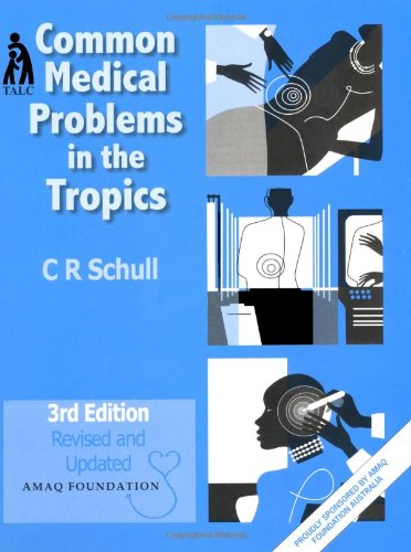 9780230031043: Common Medical Problems in the Tropics