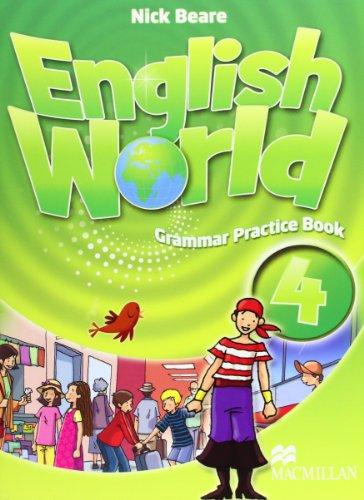 9780230032071: ENGLISH WORLD 4 GPB (Grammar Pract.Book)