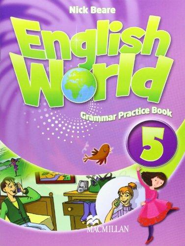 9780230032088: ENGLISH WORLD 5 GPB (Grammar Pract.Book)