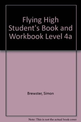 9780230032767: Flying High Student's Book and Workbook Level 4a