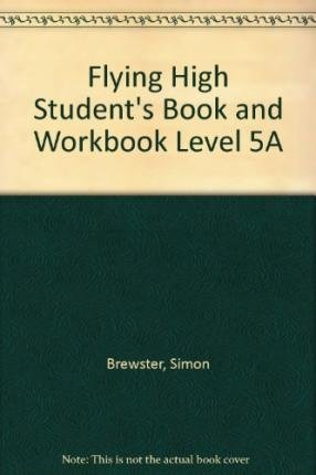 9780230032798: Flying High Student's Book and Workbook Level 5A