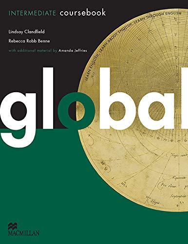 9780230033030: Global. Intermediate. Student's book. Per le Scuole superiori. Con DVD: E-workbook. Con espansione online