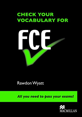 9780230033634: Check Your Vocabulary for FCE: All You Need to Pass Your Exams! (Check Your Vocabulary Workbooks)