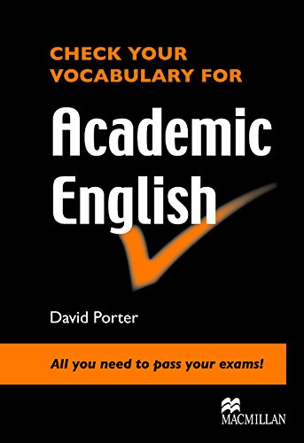 9780230033641: Check Your Vocabulary for Academic English: All You Need to Pass Your Exams!. David Porter