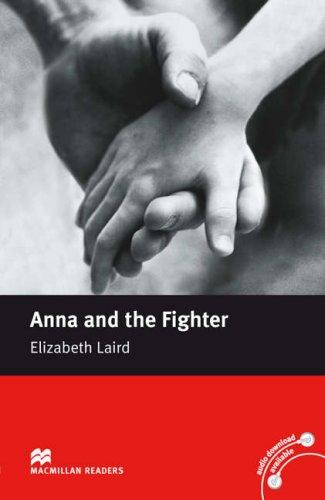9780230035027: Anna and the Fighter: Beginner (Macmillan Reader)