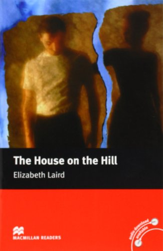 9780230035041: The House on the Hill: Beginner (Macmillan Readers)
