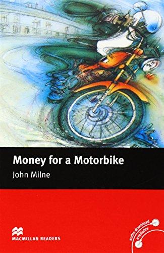 9780230035065: Money for a Motorbike: Macmillan Reader Level 2 Money for Motorbike Beginner Reader (A1) Beginner