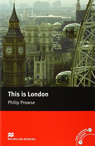 Macmillan Reader Level 2 This is London: Philip Prowse