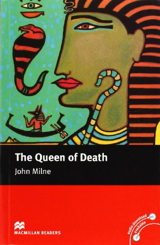 Queen of Death: Intermediate Level (Macmillan Reader): John Milne