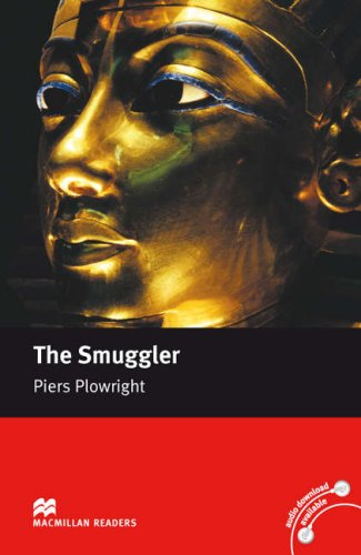 The The Smuggler: Macmillan Reader Level 5: Piers Plowright