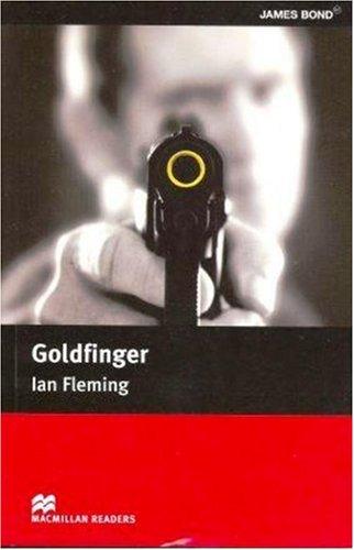 Macmillan Reader Level 5 Goldfinger Intermediate Reader: Ian Fleming