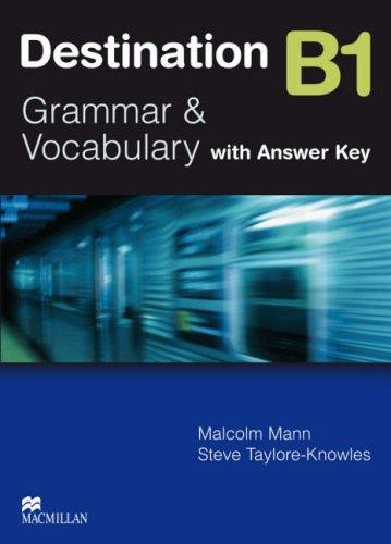 9780230035362: Destination B1. Grammar and vocabulary. Student's book. With key. Per le Scuole superiori