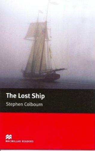 9780230035829: The Lost Ship - Starter Reader (Macmillan Reader)