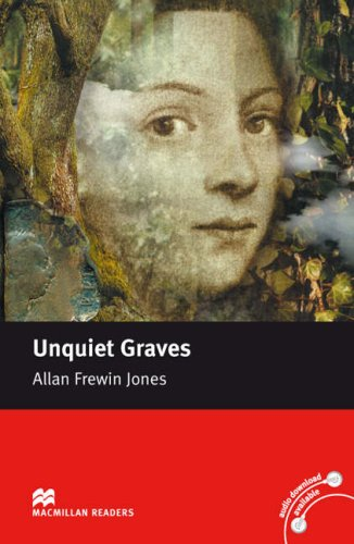 9780230036994: Macmillan Reader Level 3 Unquiet Graves Elementary Reader (A2)