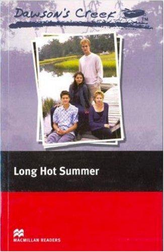 9780230037397: Dawson's Creek 2: Long Hot Summer: Elementary Level (Macmillan Readers)