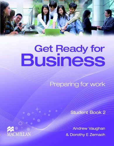 Get Ready for Business Student Book 2: Vaughan, Andrew, Zemach,
