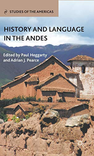 9780230100145: History and Language in the Andes
