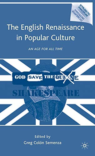 9780230100282: The English Renaissance in Popular Culture: An Age for All Time (Reproducing Shakespeare)
