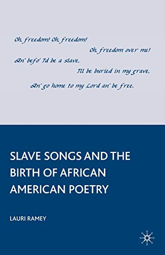9780230100343: Slave Songs and the Birth of African American Poetry