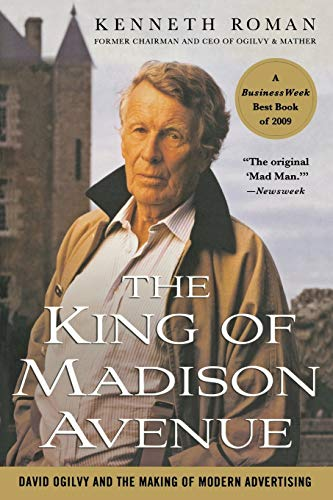 9780230100367: The King of Madison Avenue: David Ogilvy and the Making of Modern Advertising