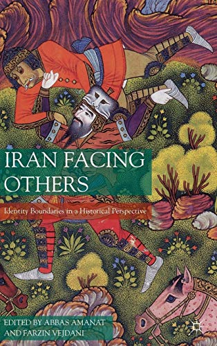 9780230102538: Iran Facing Others: Identity Boundaries in a Historical Perspective