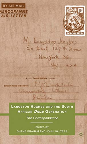 9780230102934: Langston Hughes and the South African Drum Generation: The Correspondence
