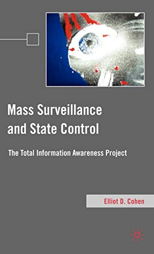 9780230103047: Mass Surveillance and State Control: The Total Information Awareness Project