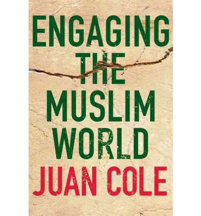 9780230103337: Engaging the Muslim World