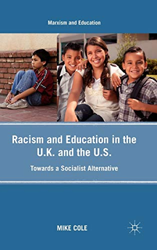 9780230103795: Racism and Education in the U.K. and the U.S.: Towards a Socialist Alternative (Marxism and Education)