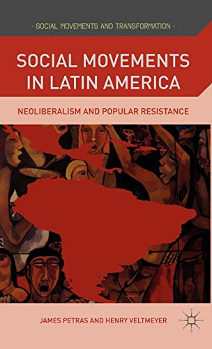9780230104112: Social Movements in Latin America: Neoliberalism and Popular Resistance (Social Movements and Transformation)