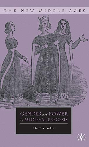 9780230104358: Gender and Power in Medieval Exegesis (The New Middle Ages)