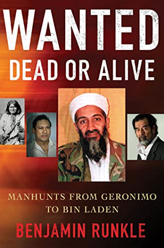 9780230104853: Wanted Dead or Alive: Manhunts from Geronimo to Bin Laden