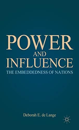 Power and Influence: The Embeddedness of Nations: de Lange, Deborah E.