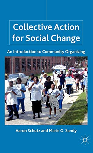 9780230105379: Collective Action for Social Change: An Introduction to Community Organizing