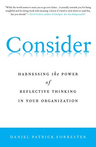 9780230106079: Consider: Harnessing the Power of Reflective Thinking In Your Organization