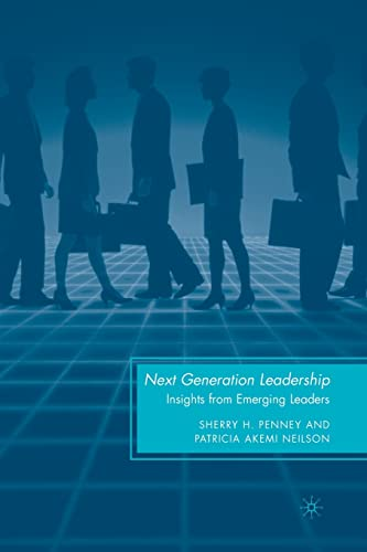 9780230106628: Next Generation Leadership: Insights from Emerging Leaders