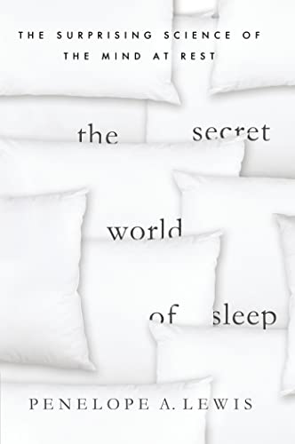 9780230107595: The Secret World of Sleep: The Surprising Science of the Mind at Rest (MacSci)
