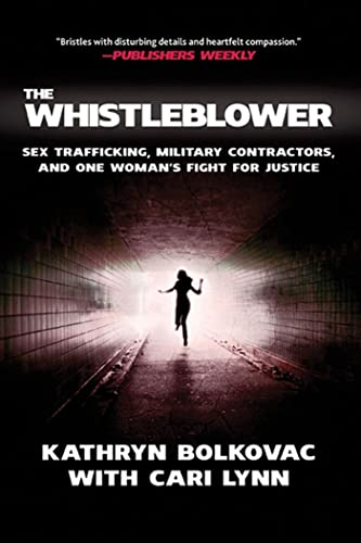 9780230108028: The Whistleblower: Sex Trafficking, Military Contractors, and One Woman's Fight for Justice