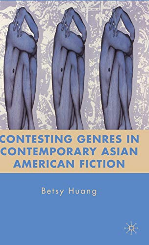 9780230108318: Contesting Genres in Contemporary Asian American Fiction