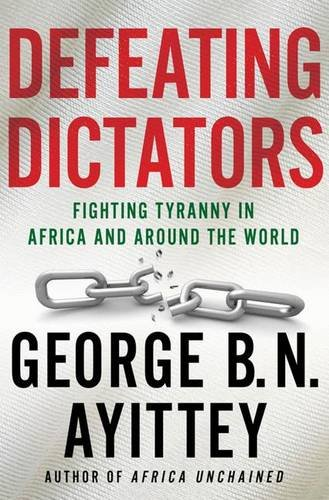 9780230108592: Defeating Dictators: Fighting Tyranny in Africa and Around the World