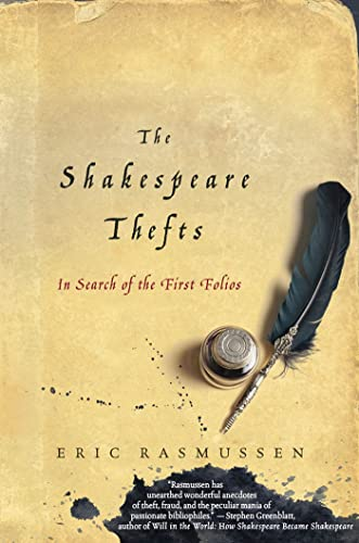 9780230109414: The Shakespeare Thefts: In Search of the First Folios