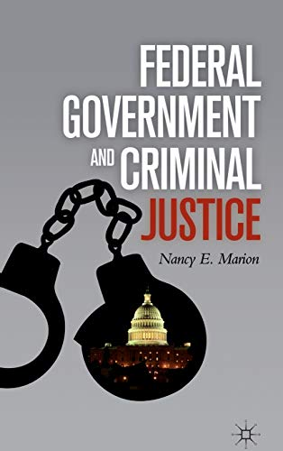 9780230110151: Federal Government and Criminal Justice