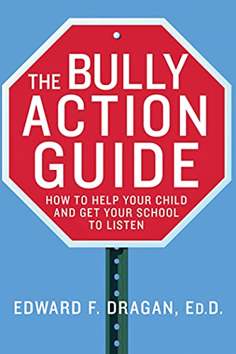 9780230110427: The Bully Action Guide: How to Help Your Child and Get Your School to Listen