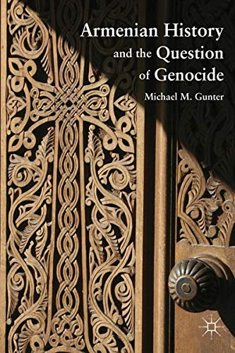 9780230110595: Armenian History and the Question of Genocide